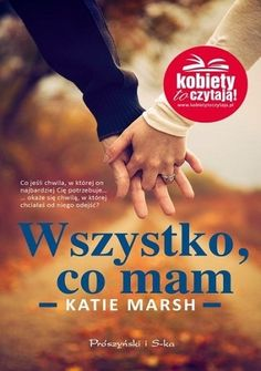 Wszystko, co mam Book Suggestions, Everything, Love, Books, Natalia Oreiro, Magick, Author, Literatura, Livros