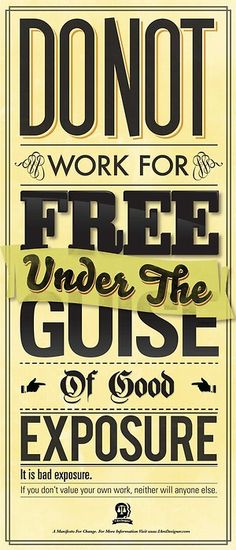 DO NOT work for free!