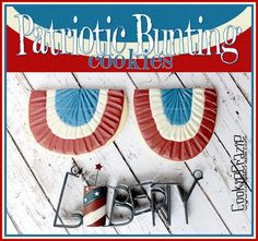 CookieCrazie: Patriotic Bunting Cookies (Tutorial)