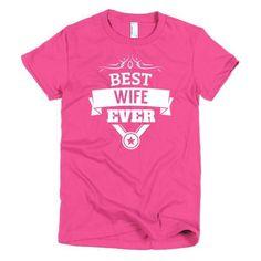 Women's Best Wife Ever T-Shirt