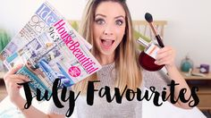 July Favourites | Zoella