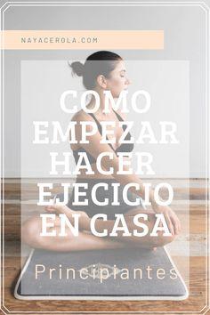 Guia completa que te ayudará a dar ese siguiente paso y empezar a realizar ejercicio en casa o gimnasio Pilates, Cardio, Movies, Movie Posters, Beginner Exercise, Daily Exercise Routines, Home Fitness, Daily Activities, Bending