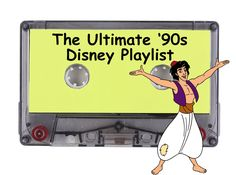 The Ultimate '90s Disney Playlist