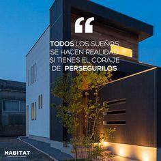 Convierte tus sueños en realidad.   #Habitat #Quote #quoteoftheday #frase #frasedeldía  #Sueños