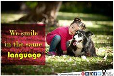 Smile the Universal language we share