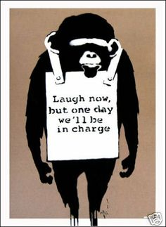 FREE DELIVERY Banksy Laugh now but one day we'll be in charge Monkey Mini Poster Measures 24 x 17 in (61 x 43 cm) uposters,http://www.amazon.co.uk/dp/B003ENXZKW/ref=cm_sw_r_pi_dp_0HnBtb0RQWGZJD8R