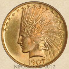1907 Ten Dollar Gold Indian MS66 PCGS, obverse.  Old Holder ~ CAC