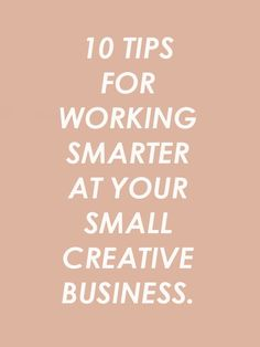 10 tips for working