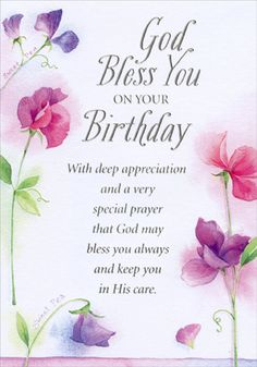 Christian Happy Birthday Wishes, Blessed Birthday Wishes, Spiritual Birthday Wishes, Happy Blessed Birthday, Happy Birthday Greetings Friends, Beautiful Birthday Wishes, Happy Birthday Wishes Images, Happy Birthday Wishes Quotes, Happy Birthday Flower