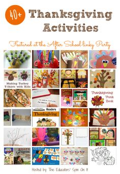 40+ Thanksgiving Activities for School Aged Kids featured at the After School Linky Party.
