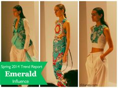 Spring 2014 Trend Spotting  : Emerald