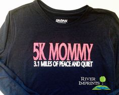 5K MOMMY Long Sleeve T-shirt Performance Long by RiverImprints