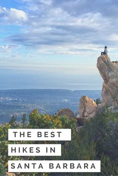 Click for a guide to some of the best hikes and viewpoints in Santa Barbara, California!