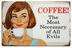 ERLOOD Coffee The Most Necessary of All Evils Tin Sign Wall Retro Metal Bar Pub Poster Metal 12 X 8 *** For more information, visit image link. Note:It is Affiliate Link to Amazon.