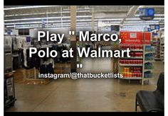 "Play ""Marco, Polo"" in Walmart Summer Bucket List For Teens, Summer Fun, Summer Ideas, Relationship Bucket List, Best Friend Bucket List, Before I Die, Getting Old, Marco Polo, Walmart"