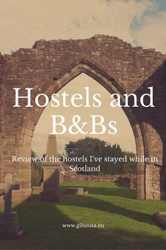 Review: Hostels and B&B where I've stayed in Scotland