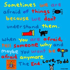 End message from The I'M NOT SCARED Book by Todd Parr.