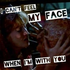 Freddy I can't feel my face when I'm with you....  Check out the Nightmare on Elm Street DVD Collection at http://www.discounthorrormovies.com/nightmare-on-elm-street-collection/