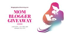 Mom Blogger Giveaway