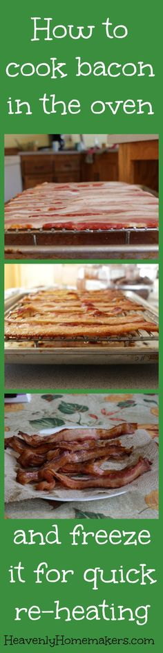 How to cook bacon in the oven and freeze it for quick reheating!