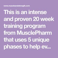 This is an intense and proven 20 week training program from MusclePharm that uses 5 unique phases to help even the hardest of gainers to build muscle or firm up.