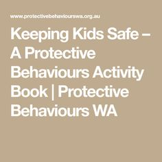 Keeping Kids Safe – A Protective Behaviours Activity Book Protective Behaviours, Book Activities, Behavior, My Books, Math, Kids, Fashion, Behance, Young Children
