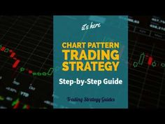 Our team at Trading Strategy Guides is launching a new series of articles. They can be found in the Chart Pattern Trading Strategy Step-by-Step Guide. Trading Brokers, Trading Quotes, Cryptocurrency Trading, Online Trading, Day Trader, Trading Strategies, Forex Strategies, Step Guide