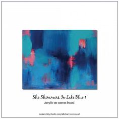 Artwork - She Shimmers In Lake Blue 1. Acrylic on canvas board, measures 50.8cm by 40.6cm, fits perfectly into an Ikea Ribba Series Frame. No #2 available to view on the website. .. For more art visit momentsbycharlie.com/abstract-canvas-art. .. .. #art #