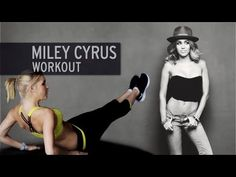 Miley Cyrus Ab Workout :: Must Try I already do her leg workout and I love it....I'm going to do everyday for 6 weeks or so. Yay!