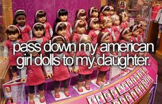 Pass down my American Girl dolls to my daughter