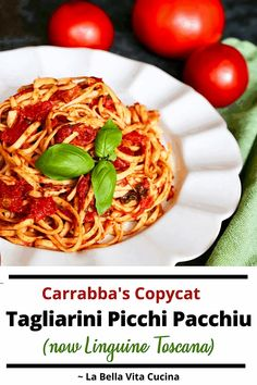 Carrabba's Copycat Tagliarini Picchi Pacchiu (now Linguine Toscana) | La Bella Vita Cucina #italian #recipe #carrabbas #tagliarini #picchipacchiu #linguine #toscana #tomatosauce #tomatoes Roasted Tomato Pasta, Roasted Cherry Tomatoes, Linguine, Fresh Tomato Recipes, Best Italian Recipes, Favorite Recipes, Picchi, Pasta Shapes, Gourmet