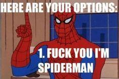 Because... Spiderman.