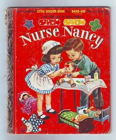 Vintage-Little Golden Book- Nurse Nancy -1958 # 346 I got nurse Nancy in comic, form one year from Nana for Christmas in the late 1970s