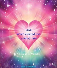 we are love . A Course In Miracles, We Are Love, Inner Peace, Blue Bird, Your Heart, Work On Yourself, Hearts, Magic, Quotes