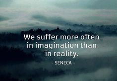 It's the truth. The question is...how do you get out once you are in so deep that your imagined pain becomes physical pain. How do you wake up and trust reality...when exactly that painful reality you once trusted actually brought you to your imagined hell?