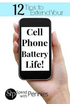 12 Tips to Extend the Battery Life of your Cell Phone!