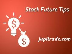 jupitrade.com/ is the best advisory company, providing market research solutions Nifty Future tips,Equity Tips and  Stock futures tips with 95% Accuracy.