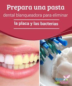 Prepara una pasta dental blanqueadora para eliminar la placa y las #Bacterias   La elaboración de una pasta dental casera puede ayudar a combatir la acumulación de #Placa y bacterias en los #Dientes. Descubre cómo prepararla. #RemediosNaturales