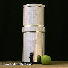 Why I bought a Berkey water filter