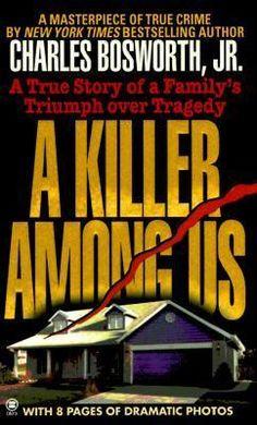 A Killer Among Us - True Crime