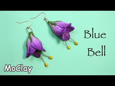 How to make a Campanula Flower (Blue bell) - Polymer clay earrings tutorial - YouTube