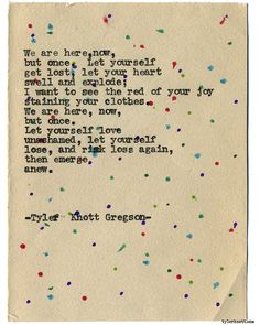 Typewriter Series #1604 by Tyler Knott Gregson Chasers of the Light & All The Words Are Yours are Out Now!