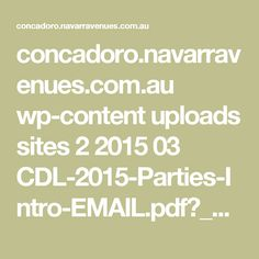concadoro.navarravenues.com.au wp-content uploads sites 2 2015 03 CDL-2015-Parties-Intro-EMAIL.pdf?_ga=1.141235253.663569252.1486686019
