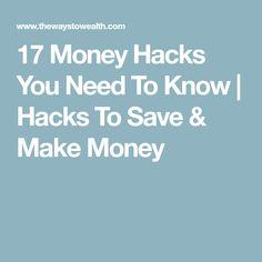 17 Money Hacks You Need To Know | Hacks To Save & Make Money