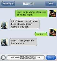 Texts from Superheroes - poor Robin!