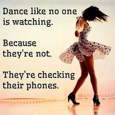 Truth! Everyone is so obsessed with their phones they miss everything going on around them. (Said the girl on pinterest)