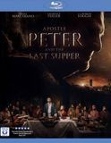 Apostle Peter and the Last Supper [Blu-ray] [2012]