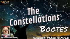 Bootes the constellation Best Mobile, Star Patterns, Constellations, Astronomy, Wonders Of The World, Make It Simple, Meant To Be, Science, Writing