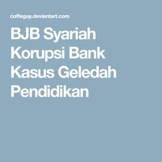 BJB Syariah Korupsi Bank Kasus Geledah Pendidikan