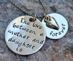 Hand Stamped Mother Daughter Necklace, the love between mother and daughter is forever $32 Etsy